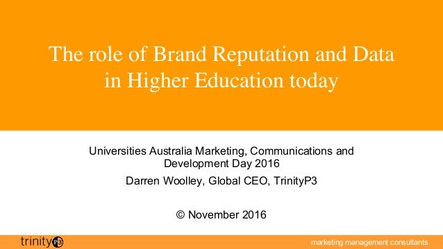 marketing management consultants The role of Brand Reputation and Data in Higher Education today Universities Australia Ma...