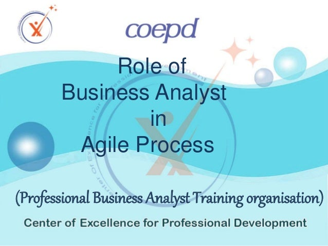 Role of Business Analyst in Agile Process (Professional Business Analyst Training organisation)