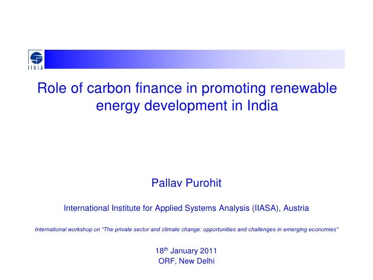 Role of carbon finance in promoting renewable         energy development in India                                         ...
