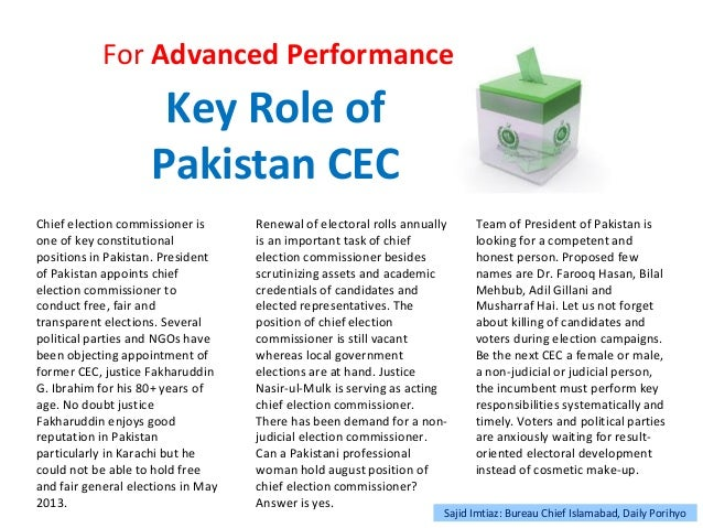 Key Role of Pakistan CEC For Advanced Performance Chief election commissioner is one of key constitutional positions in Pa...