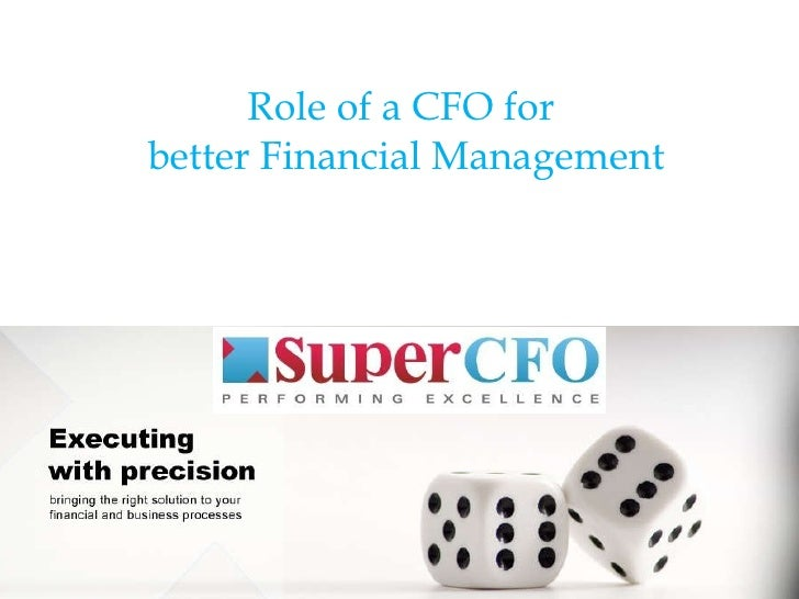 Role of a CFO for  better Financial Management