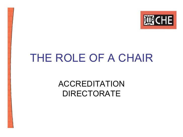 THE ROLE OF A CHAIR ACCREDITATION DIRECTORATE