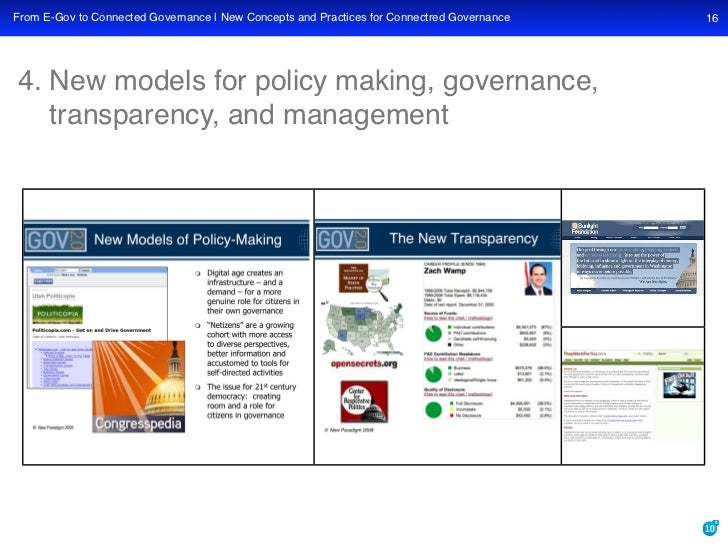 From E-Gov to Connected Governance | New Concepts and Practices for Connectred Governance   16     4. New models for polic...