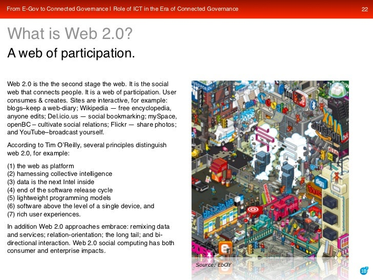 From E-Gov to Connected Governance | Role of ICT in the Era of Connected Governance   22    What is Web 2.0? A web of part...