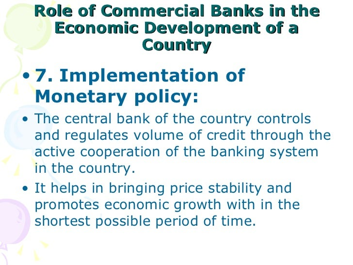 the role of central bank The main function of a central bank is to act as governor of the machinery of  credit in order to secure stability of prices it regulates the volume of credit and.
