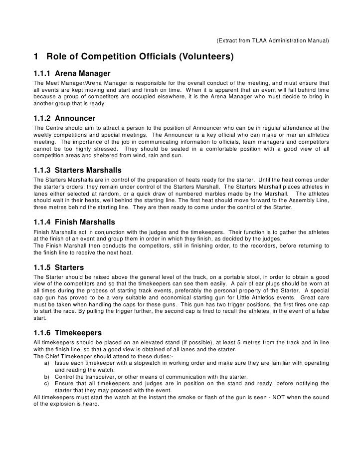 (Extract from TLAA Administration Manual)1 Role of Competition Officials (Volunteers)1.1.1 Arena ManagerThe Meet Manager/A...