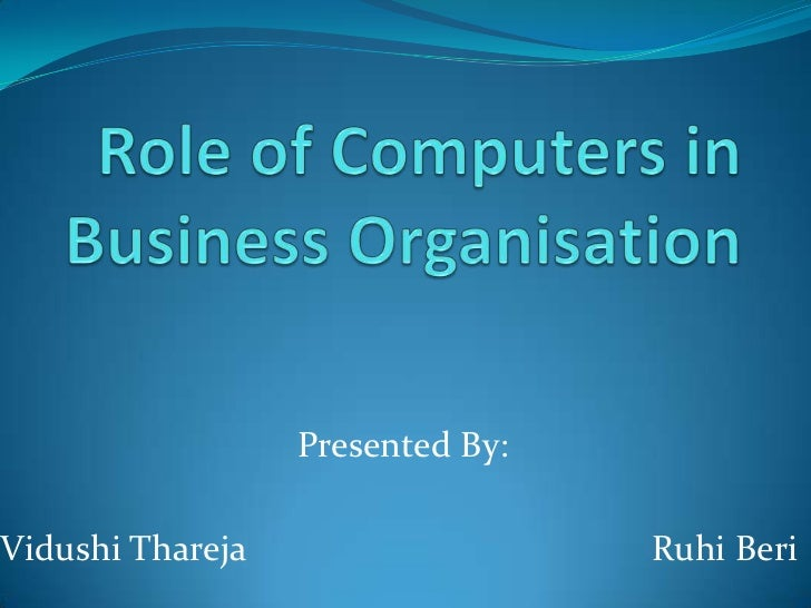 role of computers in business