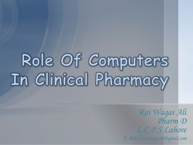 use of computers in pharmacy Pharmacy automation involves the mechanical processes of handling and distributing medications any pharmacy task may be involved with an onboard computer.