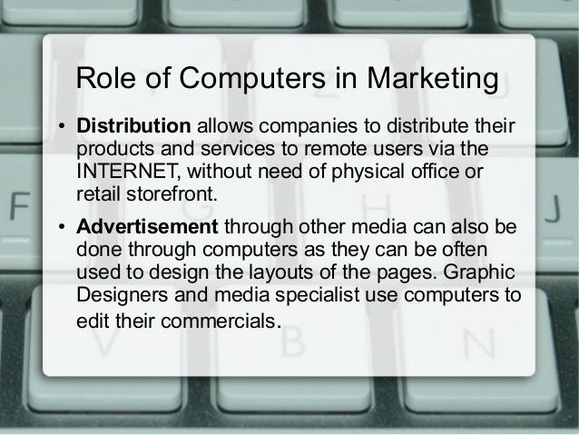 Role of computers in marketing