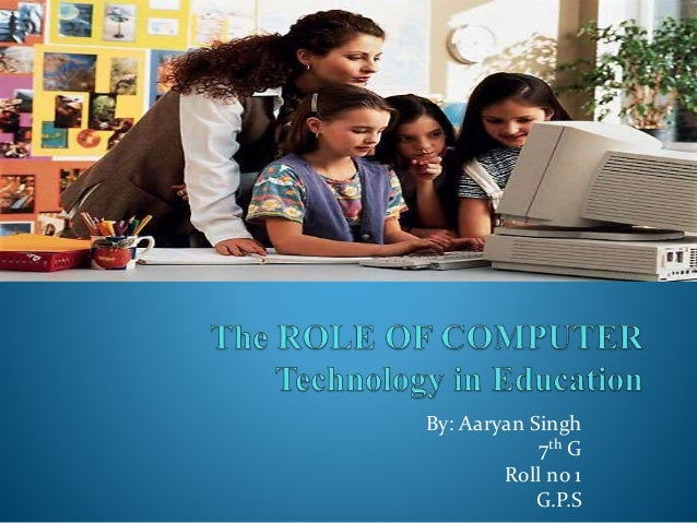 An analysis of the role of computers and instructional technology