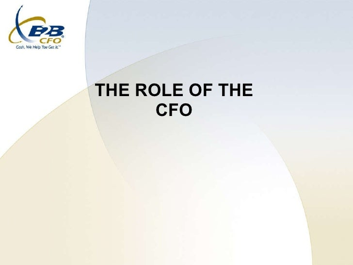 THE ROLE OF THE  CFO