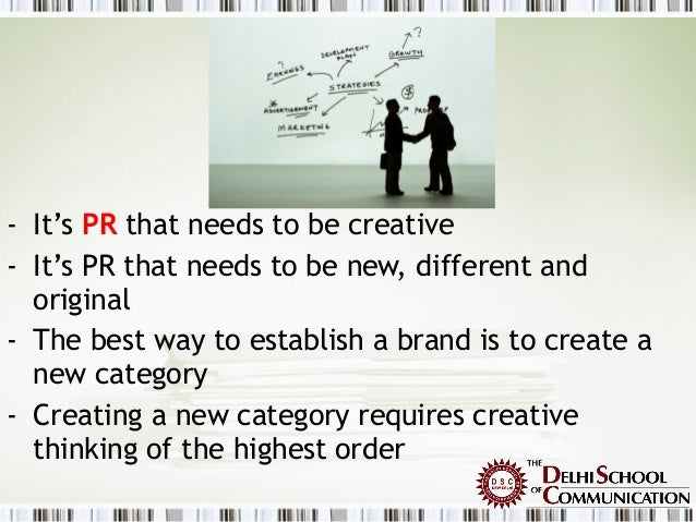 role of creativity in pr Tension though company executives and ad agency creatives all understand the role of creativity, tension often develops in its use in advertising.
