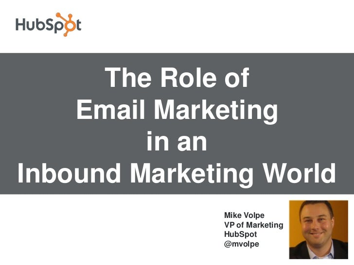 The Role of Email in an Inbound Marketing World