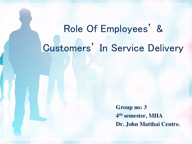 employees role in services Michael guiry (1992) ,consumer and employee roles in service encounters, in  na - advances in consumer research volume 19, eds john f sherry, jr.