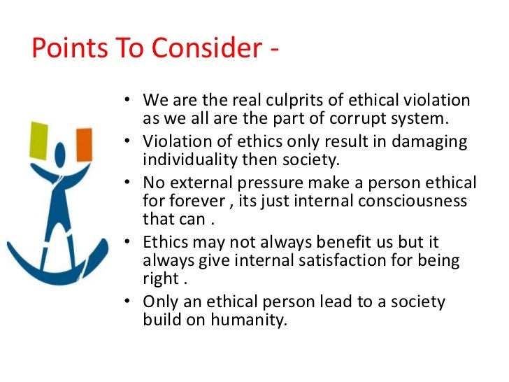 the role of personal ethics in The role of ethics in 21st hurting others for personal gain is unacceptable next, ethics will only find its proper place in organizations that make.