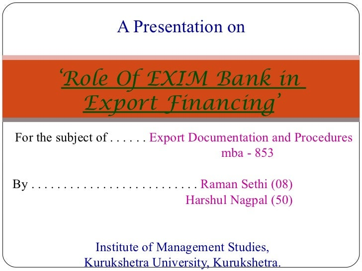 For the subject of . . . . . .  Export Documentation and Procedures mba - 853 By . . . . . . . . . . . . . . . . . . . . ....