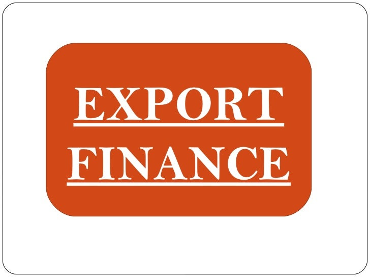 export finance Uk export finance (ukef) is the uk's export credit agency and a government department, working alongside the department for international trade having finance and insurance backing from hm government through ukef gives you the edge you need to win and fulfil contracts and withstand risk of non-payment in international markets.