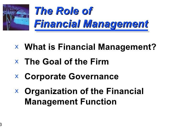 role of financial manager essays They are unlikely to suggest an innovation that is just as significant: the financial contract widely disliked and often considered grubby, it has nonetheless played an indispensable role in human development for at least 7,000 years at its core, finance does just two simple things it can act as an economic time machine,.