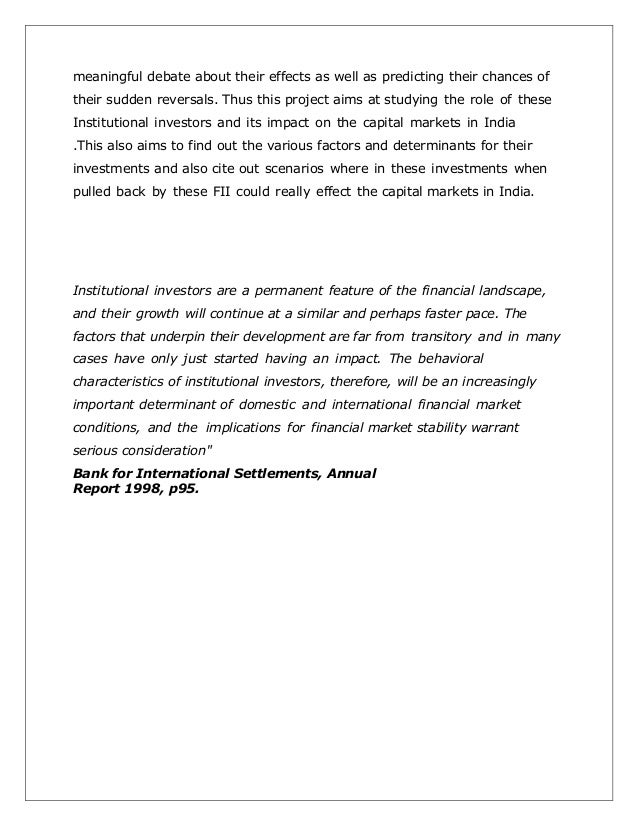 determinants of fii in india The study examines the determinants of foreign institutional investments (fii) in india using monthly time series data, the empirical analysis was carried out for the period from april 2001 to march 2014the secondary data have been collected from officially published.