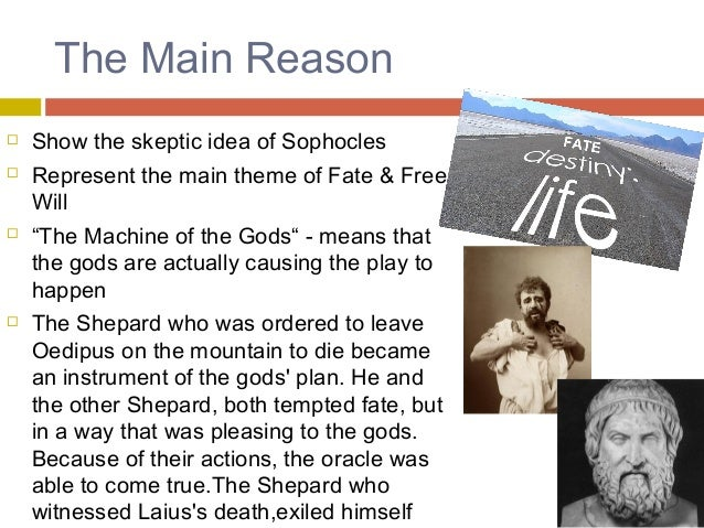 religious skepticism and egoism in oedipus rex a play by sophocles Excerpts from oedipus the king and oedipus at colonus by sophocles, in the complete plays of sophocles, translated by sir richard claverhouse jebb edited by moses hadas (new york.