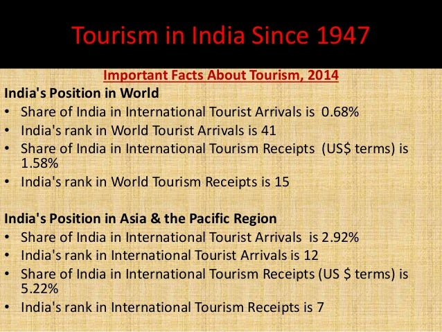 the role of tourism in india In contrast, india's tourism contribution to gdp is 67% (rs 76 trillion) and the  country is  relative importance of travel & tourism total contribution to gdp.