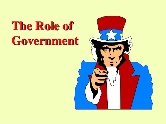 The Role ofGovernment