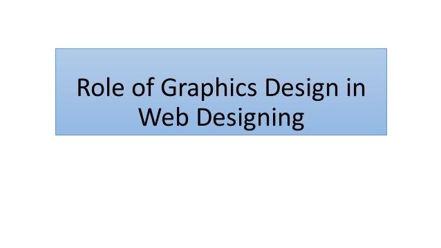 Role of Graphics Design in Web Designing