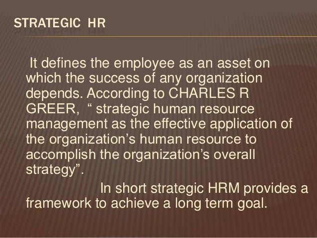 the role of hr in an The human resources (hr) as a domain is unfortunately still not very clear even to ceos, employees, and hiring managers from a perspective in terms of its role in the.