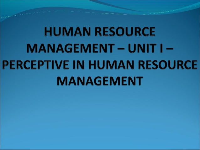 DEFINITIONSMANAGEMENT – Effective utilization of human resources for the achievement of organizational objectives thru th...