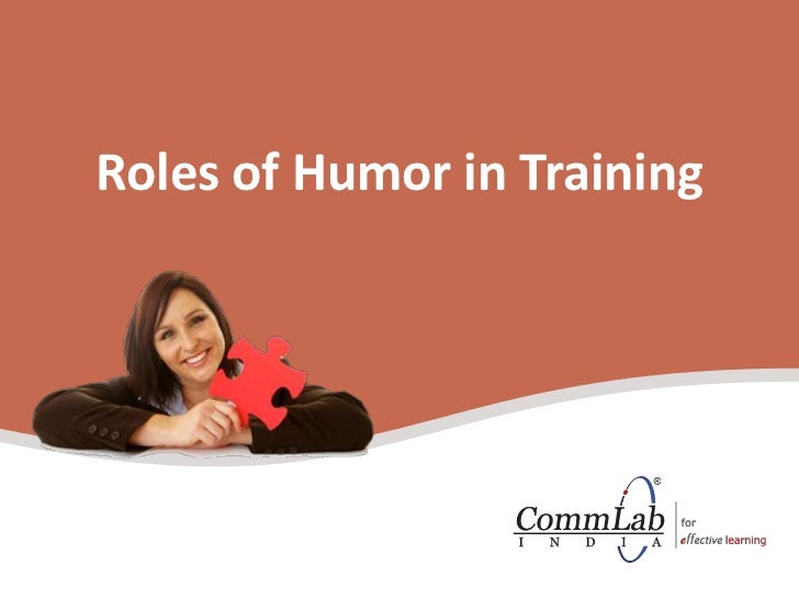 Roles of Humor in Training<br />