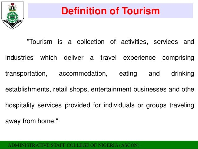 definitions of tourism Developing sports tourism an eguide for destination marketers and sports events planners stephen d ross national laboratory for tourism and ecommerce july 2001.