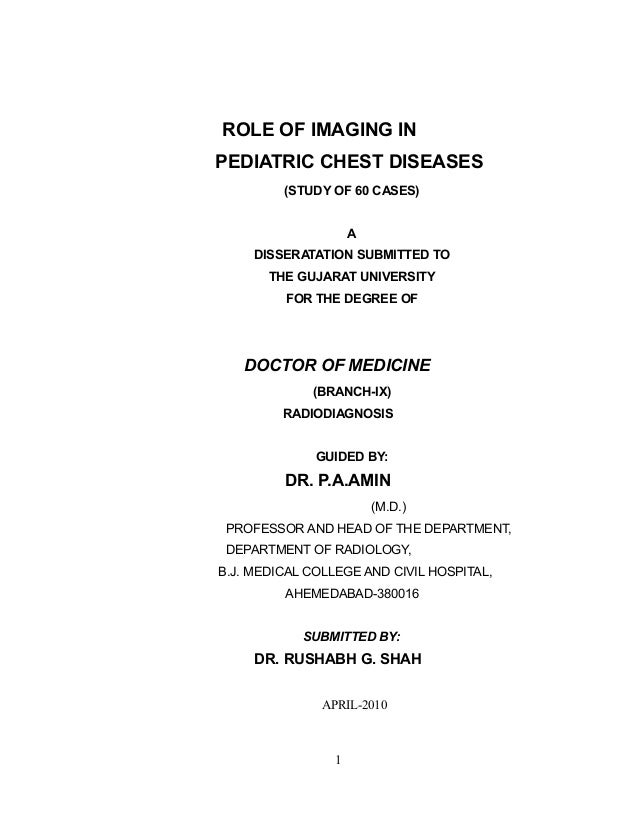 ROLE OF IMAGING IN PEDIATRIC CHEST DISEASES (STUDY OF 60 CASES) A DISSERATATION SUBMITTED TO THE GUJARAT UNIVERSITY FOR TH...