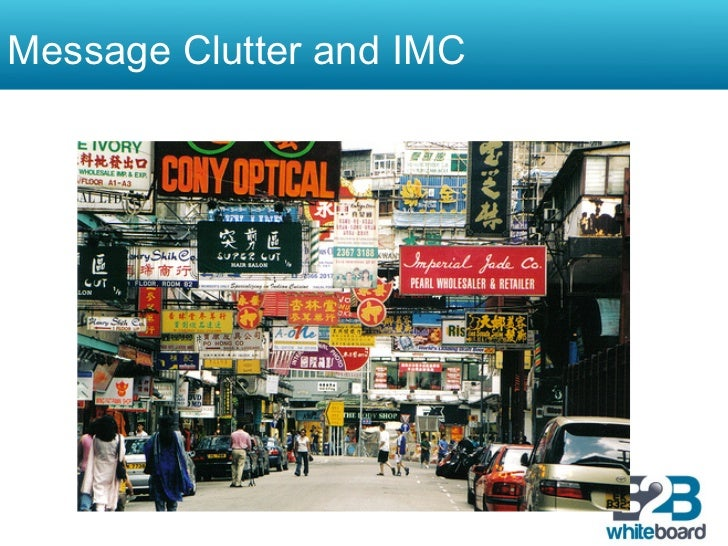 Message Clutter and IMC