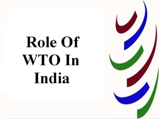 wto and impact on india 2018-4-18  wto implementation issues  and acts have a significant impact on the us economy as whole as well as specific us sectors and.