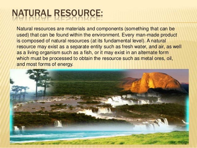role of individuals for conservation of natural resources Different natural resources like forests, water, soil, food, mineral and energy resources play a vital role in the development of a nation while conservation efforts are underway at national as well as international level, the individual efforts for conservation of natural resources can go a long way.
