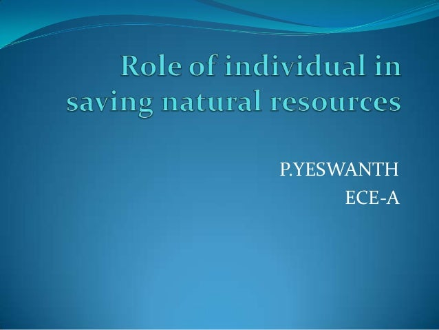 save the natural resources essay