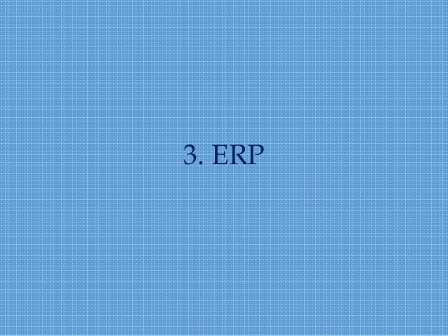 role of mrp mrpii and erp system information technology essay In 1980s, material requirements planning (mrp) evolved into manufacturing resource planning (mrp ii)  the biggest difference between erp and mrp systems today is that you can buy mrp system as a standalone application.