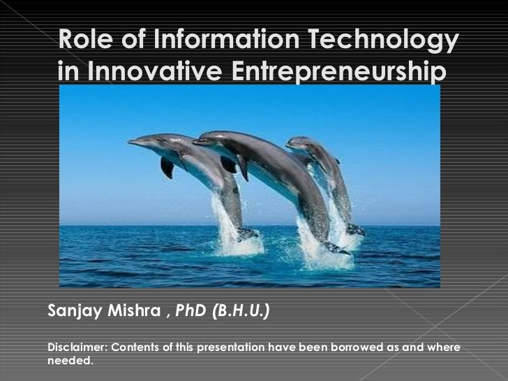 Sanjay Mishra ,  PhD (B.H.U.) Disclaimer: Contents of this presentation have been borrowed as and where needed.