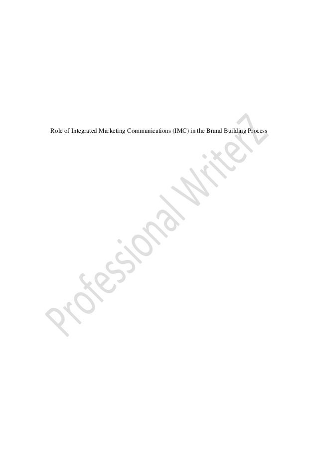 Role of Integrated Marketing Communications (IMC) in the Brand Building Process