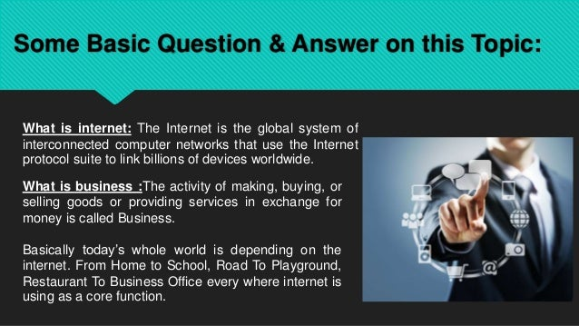 role of internet in organization The internet has changed a lot of aspects in the lives of people from all walks of  life being in the 21st century, almost everything is made possible through the.