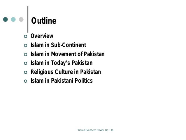 the role of islam in the politics of pakistan Islamic law in an islamic republic: what role  n grounded in the shifting terrain of electoral politics,  the constitutional history of islam in pakistan.