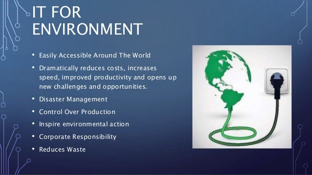 Role Of It In Environment And Human Health