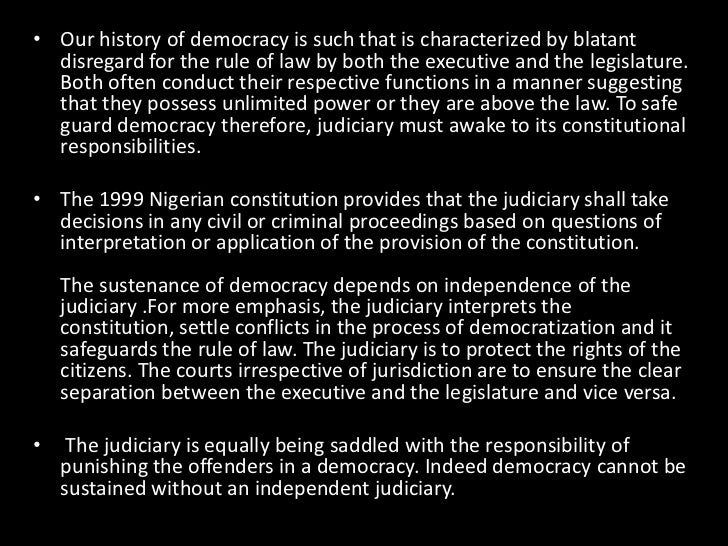 role of judiciary in sustaining democratic trends of  4