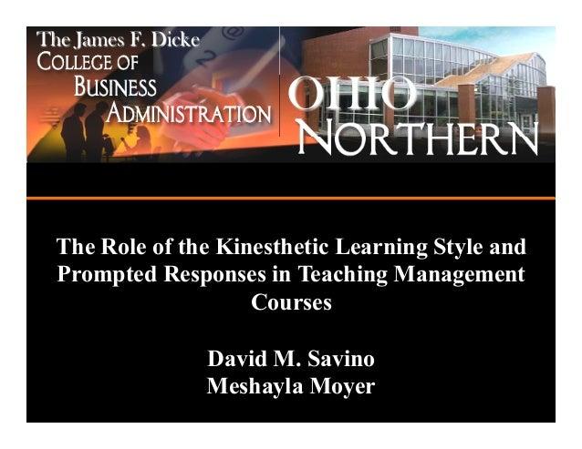 The James F. Dicke                            OHIO                            ADA, OHIO 45810  The Role of the Kinesthetic...
