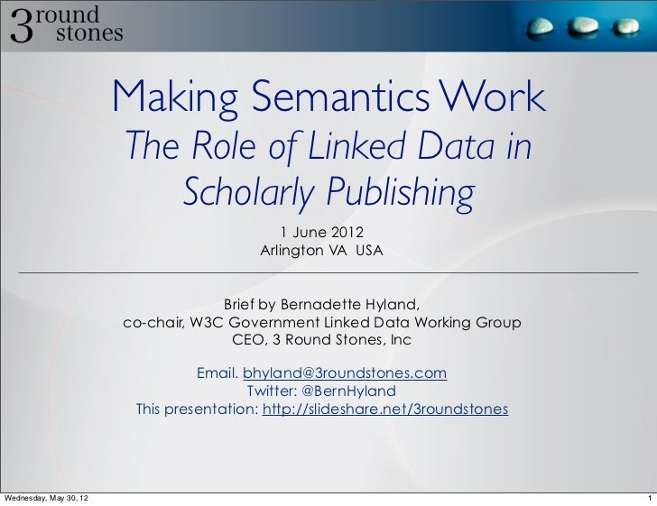 Making Semantics Work                        The Role of Linked Data in                           Scholarly Publishing    ...