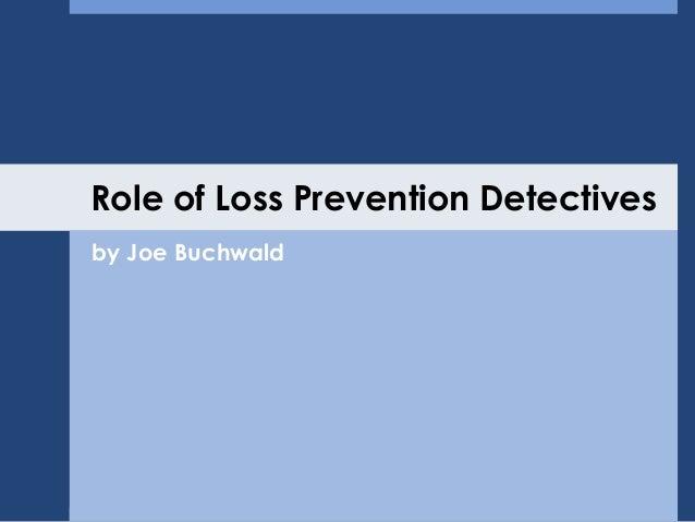 loss prevention. job description. loss prevention. 5 ...