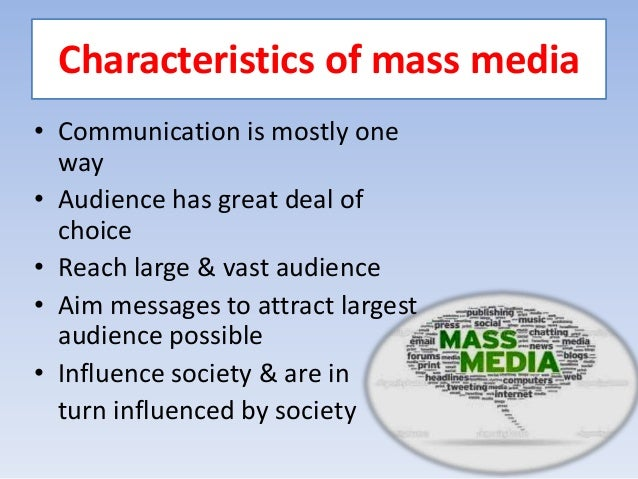 ways can mass media beneficial Does the media influence us 88% say yes 12% say no i'm influence by the media media impacts our everyday lives yes it does the media affects the way we think because it is all that we see at the moment.