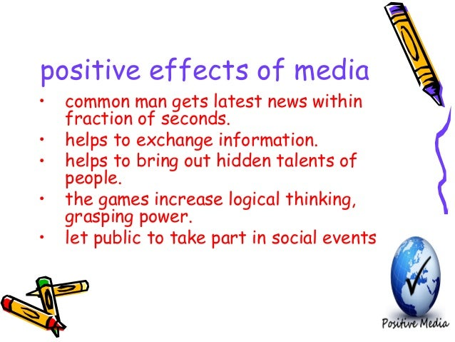 the role of the media The predictable risks and surprising benefits of family media use  these  descriptions allowed us to evaluate the role that media content and channels  were.