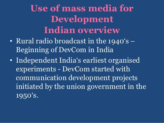 role of media in development of india