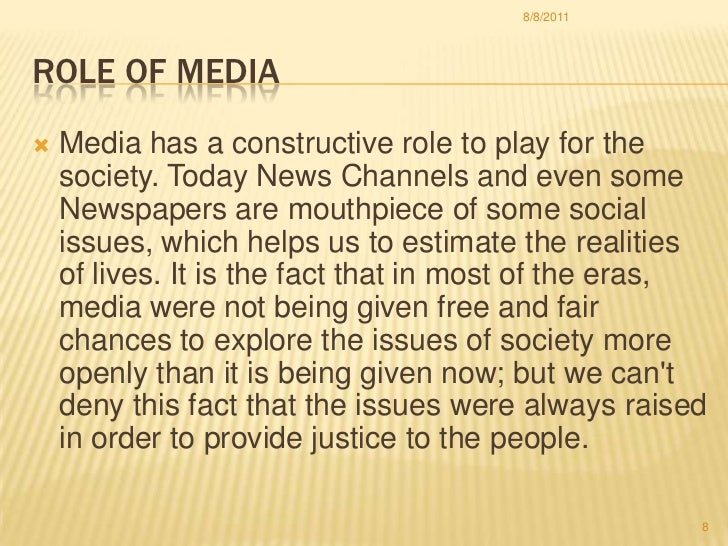 role of mass media in society essay How the media influences our society essay that is why in today's society alcohol plays such a big role part in our is mass media harming our society essay.